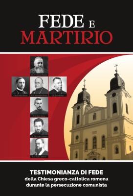 Pio Romeno – Credință și martiriu